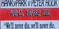 Hanky Park vs Peter Hook - We'll Never Die
