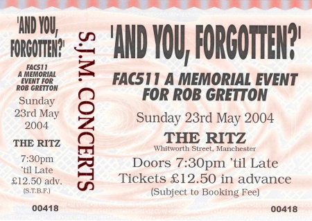 FAC 511: And You Forgotten - A Memorial Event For Rob Gretton; detail of ticket