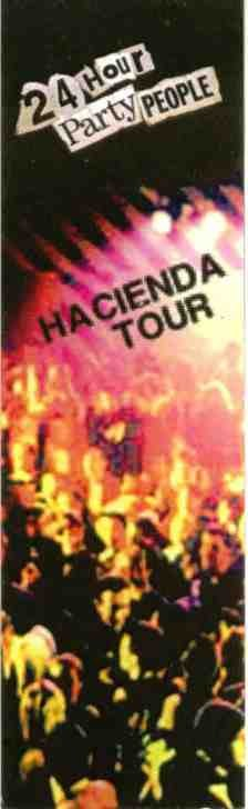 24 Hour Party People Hacienda Tour with Peter Hook and Mani; ticket detail [1]