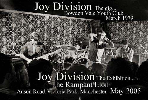Joy Division - the photographs; Rampant Lion, Withington, Manchester, May 2005